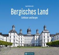 Bergisches Land - Schlösser und Burgen