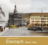 Eisenach - Gestern / Heute