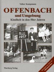 Offenbach und Umgebung - Kindheit in den 50er Jahren