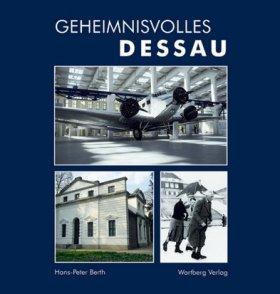 Geheimnisvolles Dessau