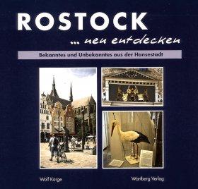 Rostock neu entdecken
