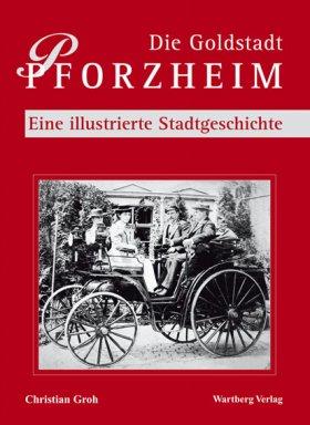 Die Goldstadt Pforzheim