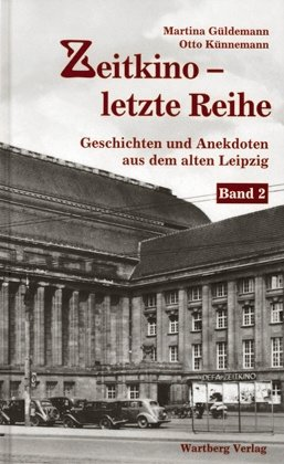 Geschichten und Anekdoten aus dem alten Leipzig Band 2