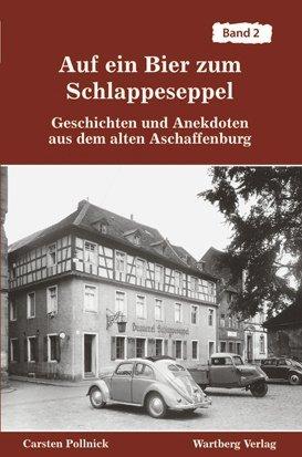 Geschichten und Anekdoten aus dem alten Aschaffenburg