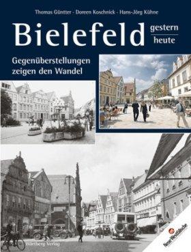 Bielefeld - Gestern und Heute