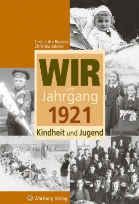 Wir vom Jahrgang 1921
