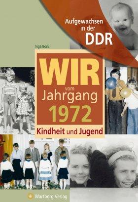 Aufgewachsen in der DDR - Wir vom Jahrgang 1972