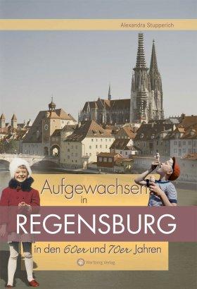Aufgewachsen in Regensburg in den 60er und 70er Jahren