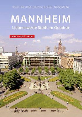 Mannheim - Liebenswerte Stadt im Quadrat