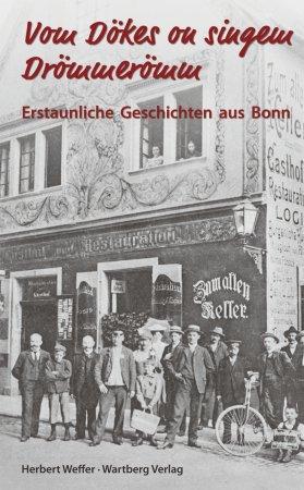 Erstaunliche Geschichten aus Bonn