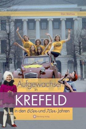 Aufgewachsen in Krefeld in den 60er und 70er Jahren