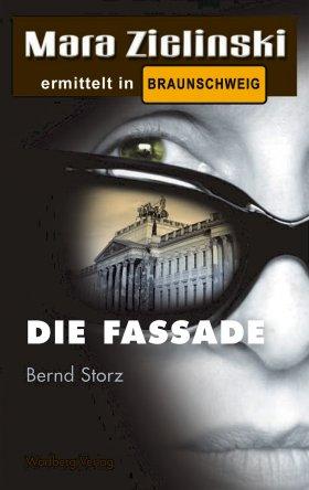 Die Fassade - Mara Zielinski ermittelt in Braunschweig