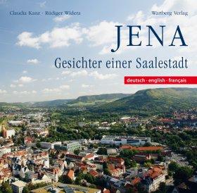 Jena - Gesichter einer Saalestadt (Farbbildband)
