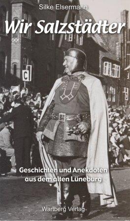 Geschichten und Anekdoten aus dem alten Lüneburg Band 2