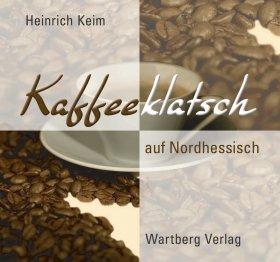 Kaffeeklatsch auf Nordhessisch