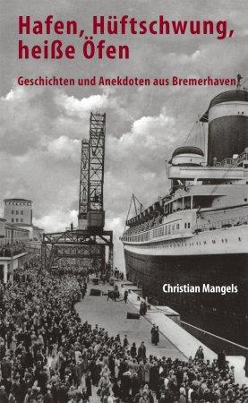 Geschichten und Anekdoten aus Bremerhaven