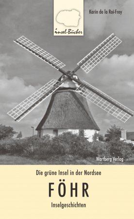 Die grüne Insel in der Nordsee - Föhr