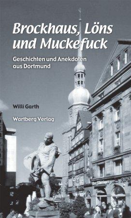 Geschichten und Anekdoten aus Dortmund