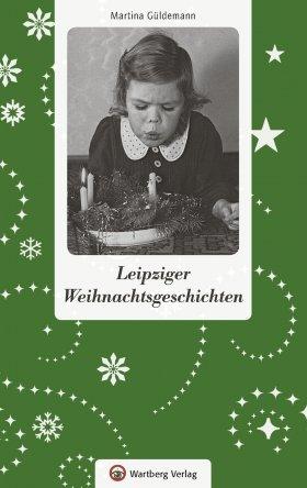 Leipziger Weihnachtsgeschichten
