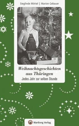 Weihnachtsgeschichten aus Thüringen