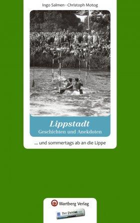 Lippstadt - Geschichten und Anekdoten