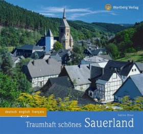 Traumhaft schönes Sauerland - Farbbildband
