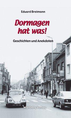Geschichten und Anekdoten aus Dormagen