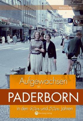Aufgewachsen in Paderborn in den 40er und 50er Jahren