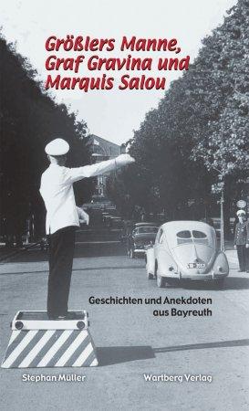 Geschichten und Anekdoten aus Bayreuth