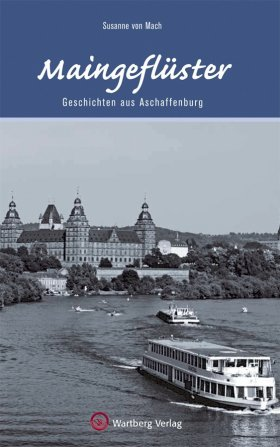 Geschichten aus Aschaffenburg