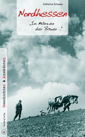 Geschichten und Anekdoten aus Nordhessen