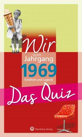 Das Quiz - Wir vom Jahrgang 1969
