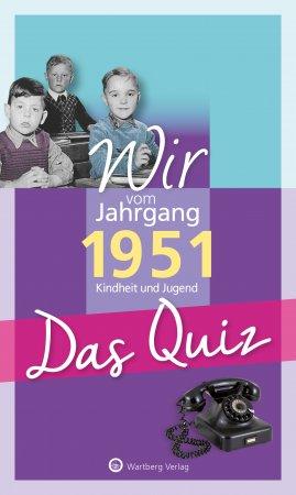 Das Quiz - Wir vom Jahrgang 1951