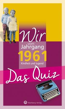 Wir vom Jahrgang 1961 - Das Quiz