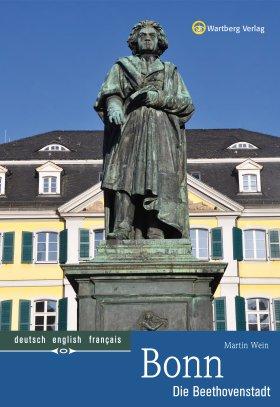 Bonn Farbbildband - Die Beethovenstadt