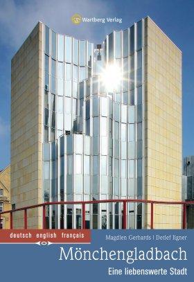 Mönchengladbach Farbbildband - Eine liebenswerte Stadt
