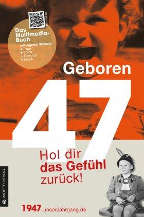 Geboren 47