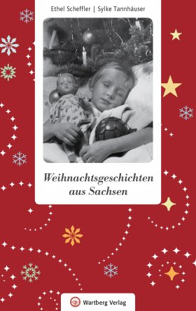Weihnachtsgeschichten aus Sachsen