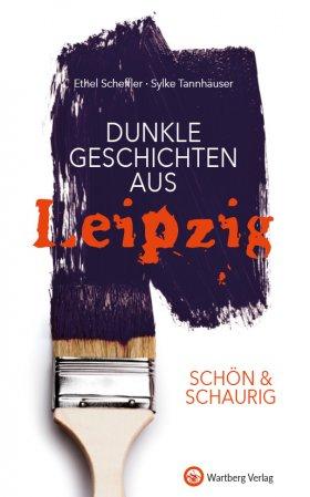 Dunkle Geschichten aus Leipzig
