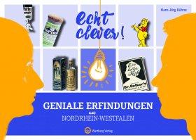 Echt clever! Geniale Erfindungen aus Nordrhein-Westfalen
