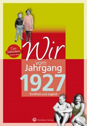 Wir vom Jahrgang 1927