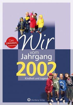 Wir vom Jahrgang 2002
