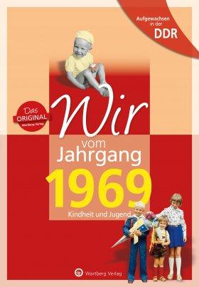 Aufgewachsen in der DDR - Wir vom Jahrgang 1969