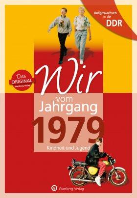Aufgewachsen in der DDR - Wir vom Jahrgang 1979
