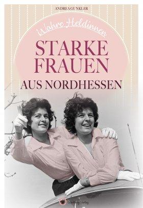 Starke Frauen aus Nordhessen