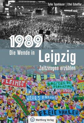 1989 - Die Wende in Leipzig