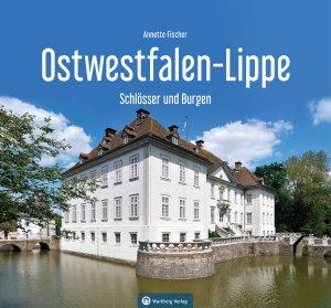 Ostwestfalen-Lippe - Schlösser und Burgen