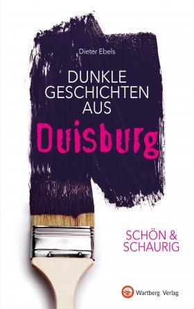 Dunkle Geschichten aus Duisburg