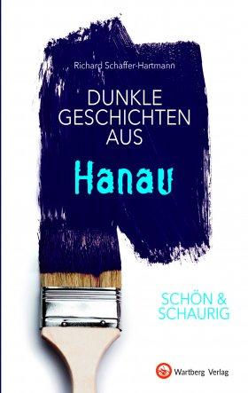 Dunkle Geschichten aus Hanau