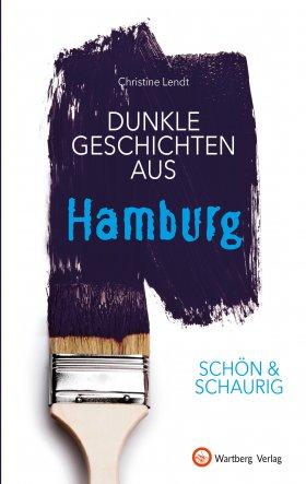 Dunkle Geschichten aus Hamburg